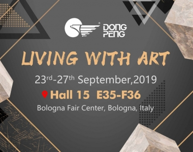 DONGPENG STEALS THE SPOTLIGHT AT CERSAIE'19 BY PRESENTING THE LIVING WITH ART PHILOSOPHY  回归艺术本质 东鹏以极致艺术生活理念亮相2019意大利博洛尼亚展